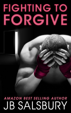 Fighting to Forgive (2013)