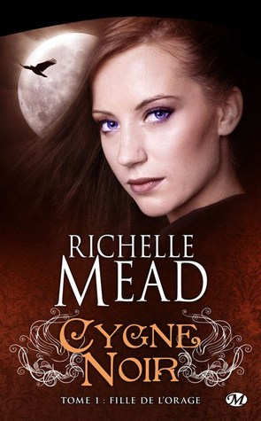 Fille de l'orage (2010) by Richelle Mead