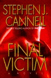 Final Victim (1996) by Stephen J. Cannell