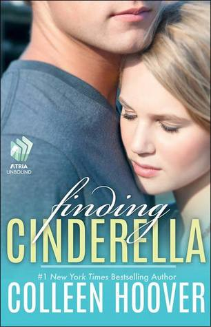 Finding Cinderella (2013) by Colleen Hoover