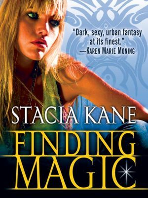 Finding Magic (2012) by Stacia Kane