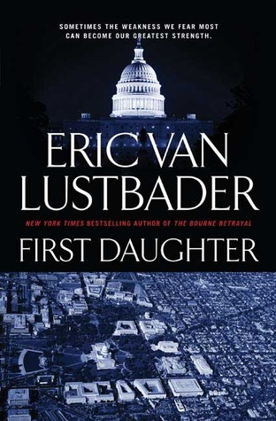 First Daughter (2008) by Eric Van Lustbader