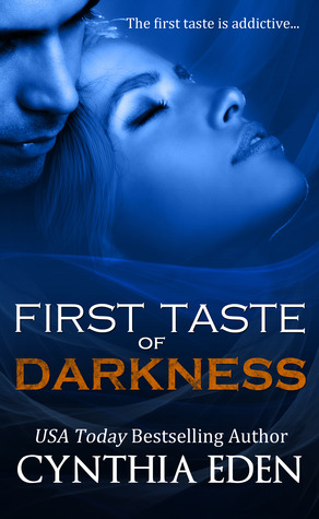 First Taste of Darkness (2000) by Cynthia Eden