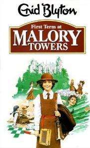 First Term at Malory Towers (2000) by Enid Blyton