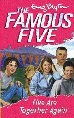Five Are Together Again (2015) by Enid Blyton
