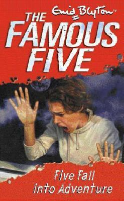 Five Fall Into Adventure (2015) by Enid Blyton