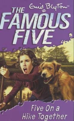 Five on a Hike Together (2001) by Enid Blyton