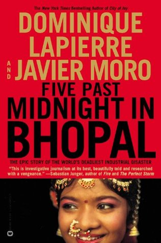 Five Past Midnight in Bhopal: The Epic Story of the World's Deadliest Industrial Disaster (2003)