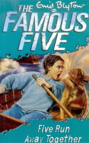 Five Run Away Together (2015) by Enid Blyton
