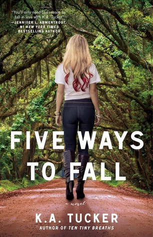 Five Ways to Fall (2014) by K.A. Tucker