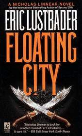 Floating City (1994) by Eric Van Lustbader