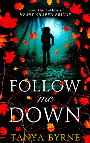 Follow Me Down (2013) by Tanya Byrne