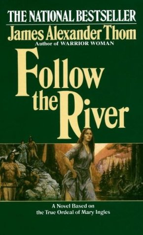 Follow the River (1986)