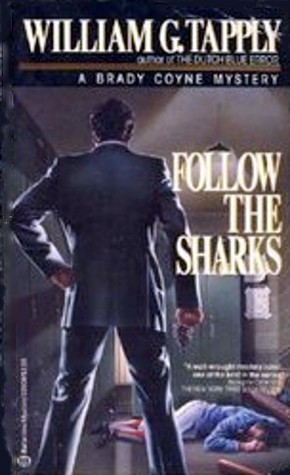 Follow the Sharks (1986) by William G. Tapply