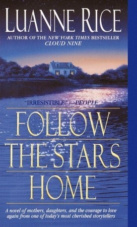 Follow the Stars Home (2001) by Luanne Rice