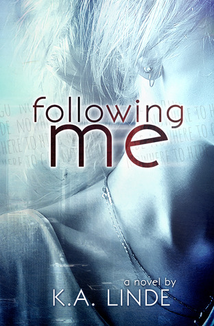 Following Me (2013) by K.A. Linde