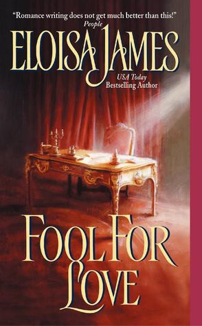 Fool for Love (2003) by Eloisa James