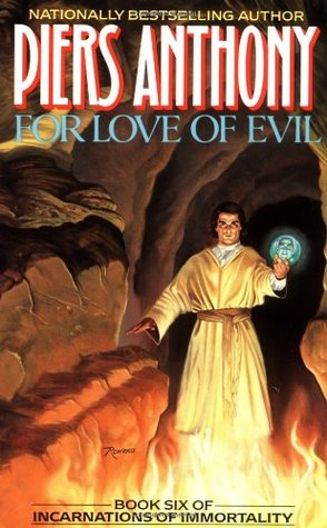 For Love of Evil (1990) by Piers Anthony