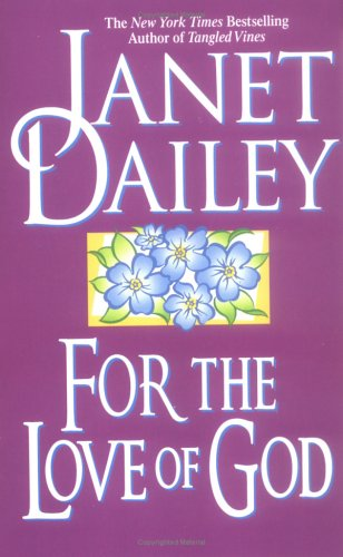 For the Love of God (1994) by Janet Dailey