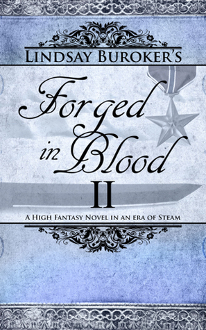 Forged in Blood II (2000) by Lindsay Buroker