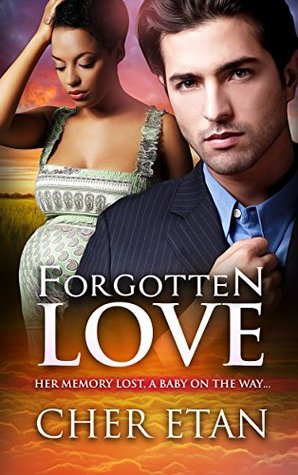 Forgotten Love (2015) by Cher Etan