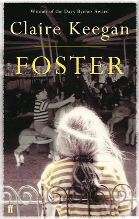 Foster (2010) by Claire Keegan
