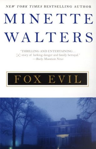 Fox Evil (2006) by Minette Walters
