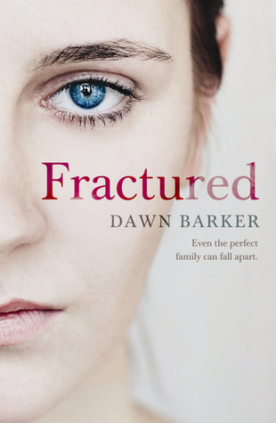 Fractured (2013) by Dawn Barker