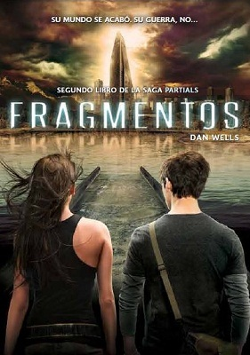 Fragmentos (2013) by Dan Wells