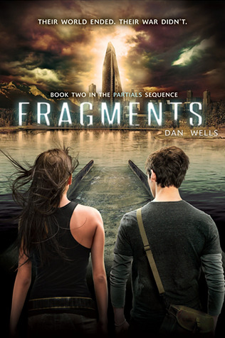 Fragments (2013) by Dan Wells