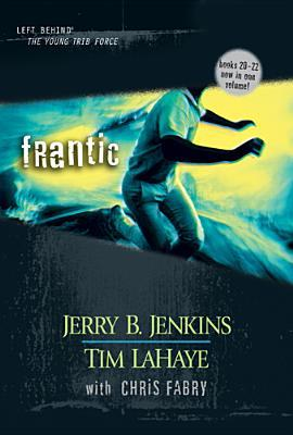 Frantic (2004) by Tim LaHaye