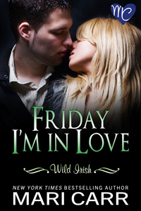 Friday I'm in Love (2010) by Mari Carr