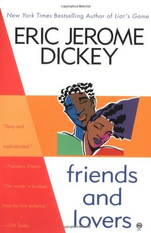 Friends and Lovers (2000) by Eric Jerome Dickey