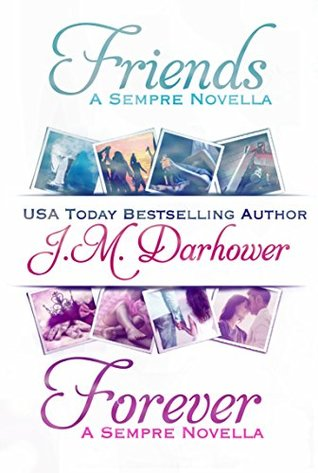 Friends & Forever (2000) by J.M. Darhower