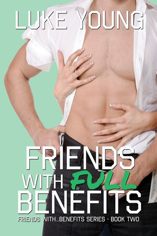 Friends with Full Benefits (2014)