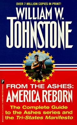 From the Ashes: America Reborn (1998) by William W. Johnstone