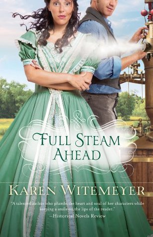 Full Steam Ahead (2014) by Karen Witemeyer