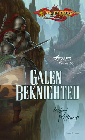 Galen Beknighted (1990) by Michael   Williams