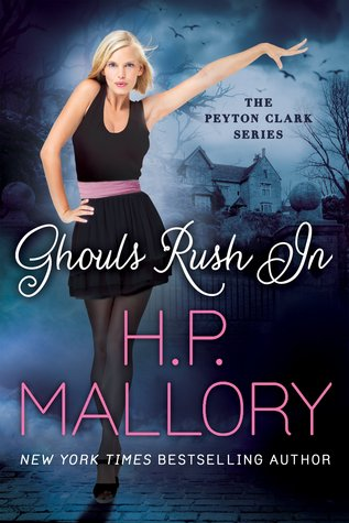 Ghouls Rush In (2014) by H.P. Mallory