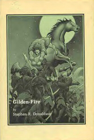 Gilden-Fire (1981) by Stephen R. Donaldson