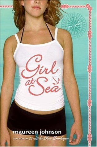 Girl at Sea (2007) by Maureen Johnson