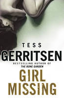 Girl Missing (2009) by Tess Gerritsen