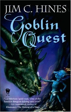 Goblin Quest (2006) by Jim C. Hines