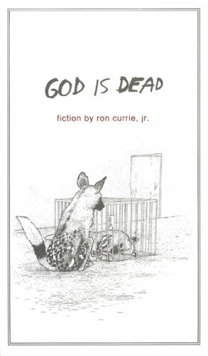 God Is Dead (2007) by Ron Currie Jr.