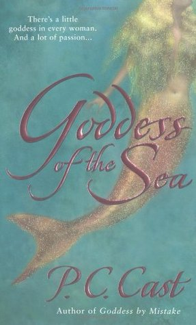 Goddess of the Sea (2003) by P.C. Cast