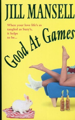 Good At Games (2001) by Jill Mansell