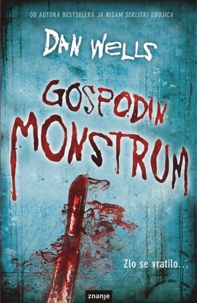 Gospodin Monstrum (2010) by Dan Wells