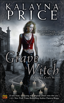 Grave Witch (2010) by Kalayna Price