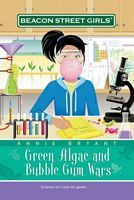 Green Algae and Bubblegum Wars (Beacon Street Girls, #13) (2007)