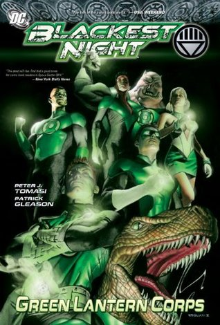 Green Lantern Corps, Vol. 6: Blackest Night (2010) by Peter J. Tomasi
